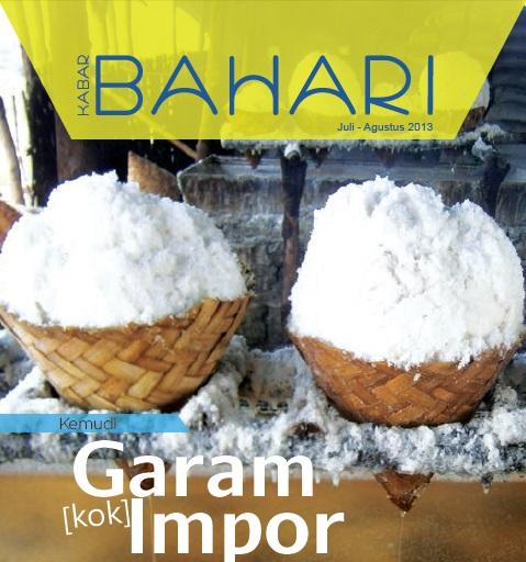 Kabar Bahari: Garam kok Impor